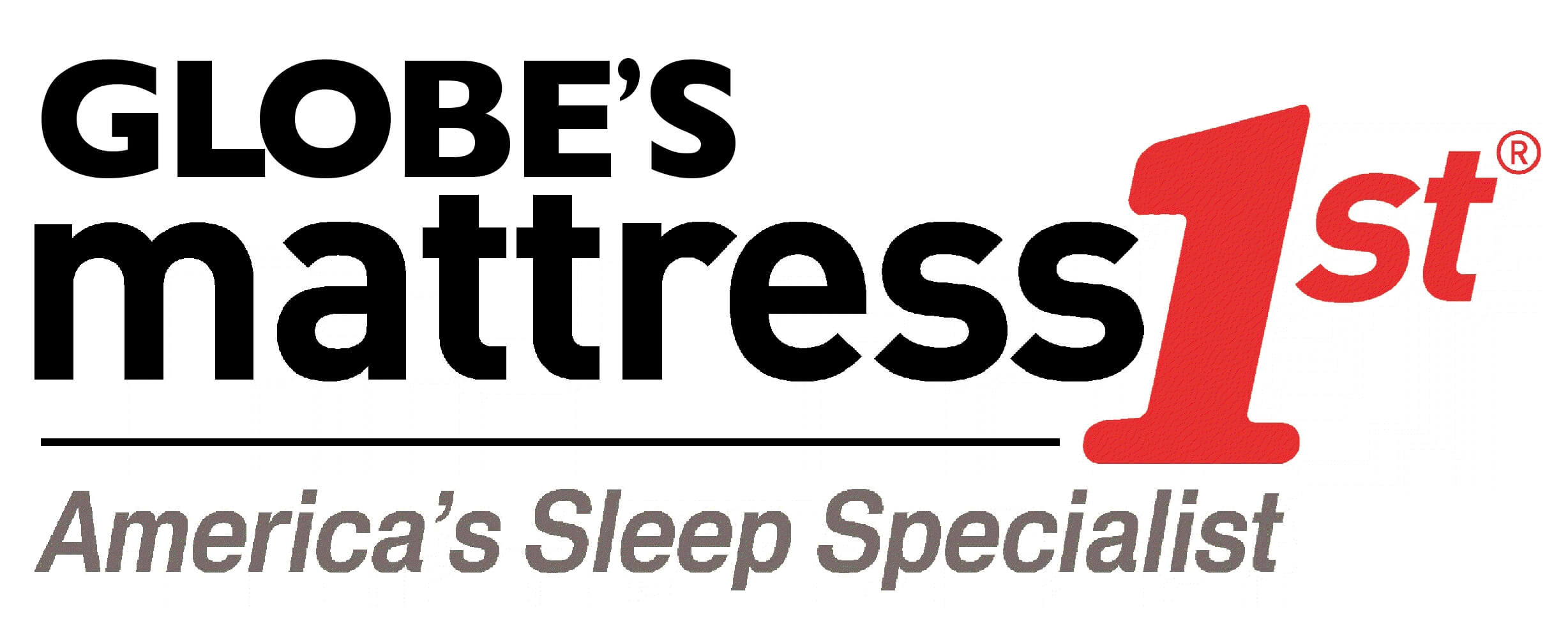 Globe's mattress 1st - America's sleep specialist